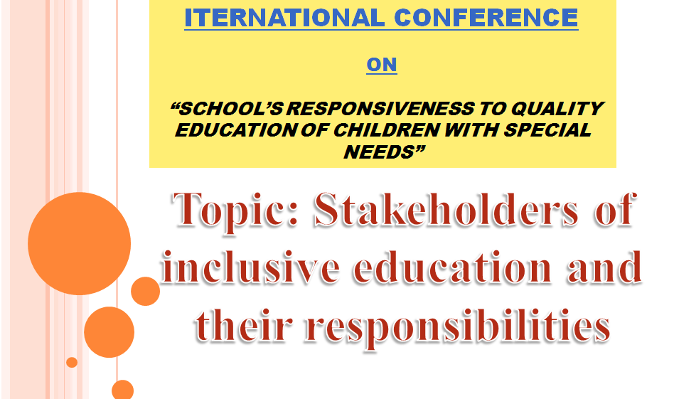 Stakeholders of Inclusive Education And Their Responsibilities